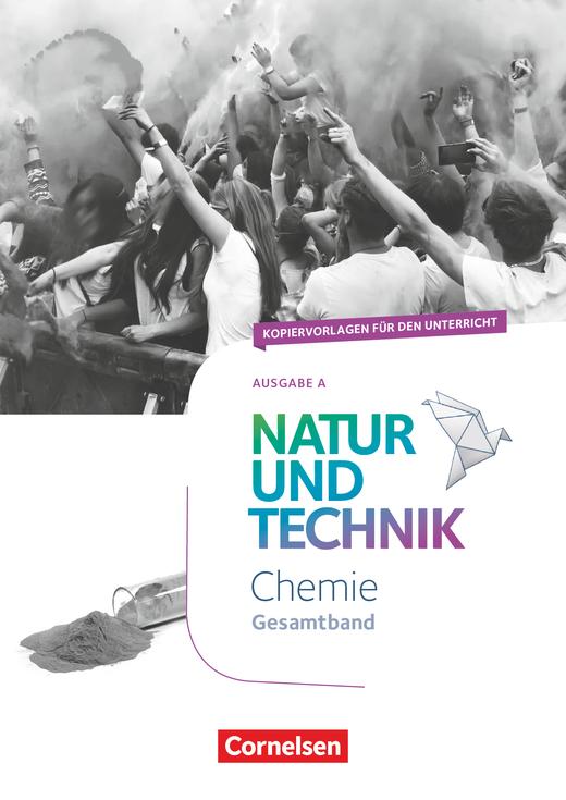 Natur und Technik - Chemie Neubearbeitung - Kopiervorlagen - Gesamtband