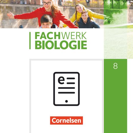 Fachwerk Biologie - Schülerbuch als E-Book - 8. Schuljahr