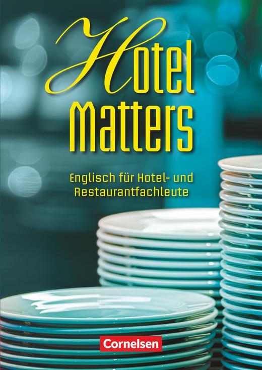 Hotel Matters - Schülerbuch - Mitte A2-Ende B1
