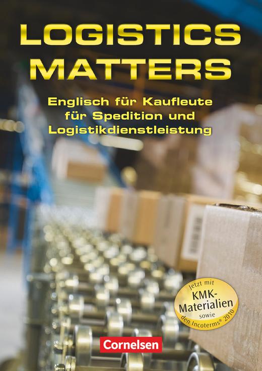 Logistics Matters - Schülerbuch - B1-Mitte B2