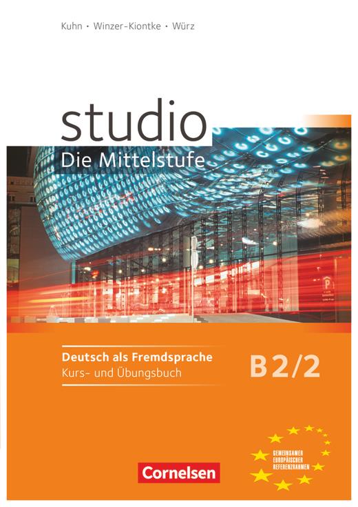 Studio: Die Mittelstufe - Kurs- und Übungsbuch - B2: Band 2