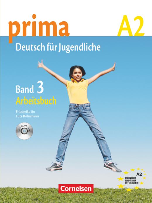 Prima - Deutsch für Jugendliche - Arbeitsbuch mit Audio-CD - A2: Band 3