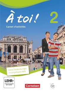 À toi ! - Carnet d'activités mit Audios online und eingelegtem Förderheft - Band 2