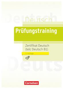 Prüfungstraining DaF - Zertifikat Deutsch/telc Deutsch B1 - Übungsbuch - B1
