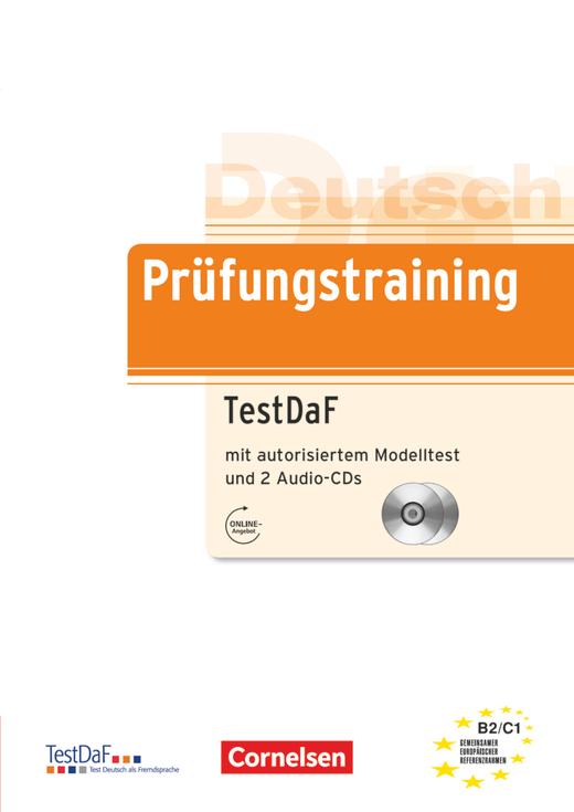 Prüfungstraining DaF - TestDaF - Übungsbuch mit autorisiertem Modelltest und CDs - B2/C1