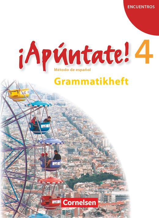 ¡Apúntate! - Grammatikheft - Band 4