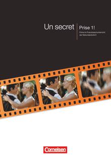Prise 1 ! - Un secret - Handreichungen für den Unterricht