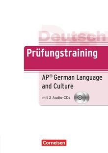 Prüfungstraining DaF - AP German Language and Culture Exam - Übungsbuch mit CDs - B2
