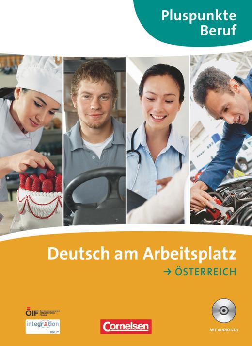 Pluspunkte Beruf - Deutsch am Arbeitsplatz - Ausgabe für Österreich - Kursbuch mit Audio-CDs - A2-B1+
