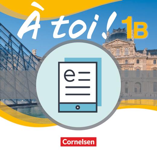 À toi ! - Schülerbuch als E-Book - Band 1B