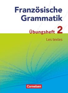 Französische Grammatik für die Mittel- und Oberstufe - Aktuelle Ausgabe