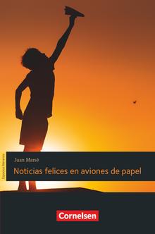 Espacios literarios - Noticias felices en aviones de papel - Lektüre - B1