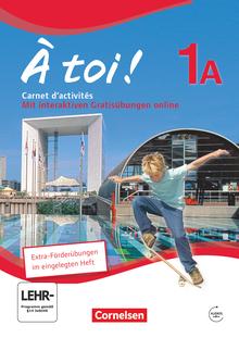 À toi ! - Carnet d'activités mit Audios online und eingelegtem Förderheft - Band 1A