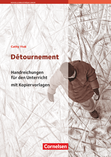 Nouvelle Bibliothèque Junior - Détournement - Handreichungen für den Unterricht - A2+