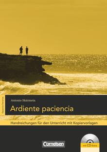 Espacios literarios - Ardiente paciencia - Handreichungen für den Unterricht - B2