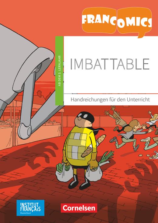 Francomics - Imbattable - Handreichungen für den Unterricht mit Kopiervorlagen - A2