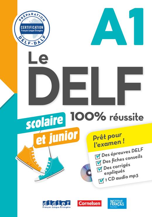 Le DELF Scolaire - Übungsheft mit MP3-CD und Lösungen - A1