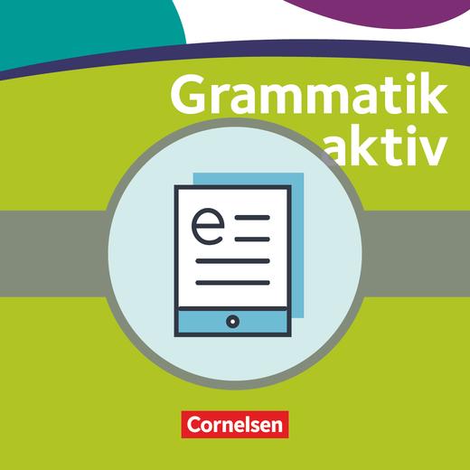 Grammatik aktiv - Verstehen, Üben, Sprechen - Übungsgrammatik als E-Book - B2/C1