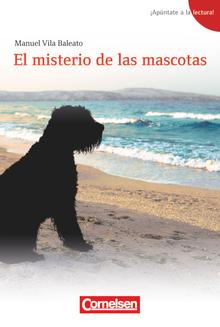 ¡Apúntate a la lectura! - El misterio de las mascotas - Lektüre - A1+