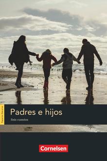 Espacios literarios - Padres e hijos - Lektüre - B1