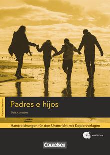 Espacios literarios - Padres e hijos - Handreichungen für den Unterricht - B1/B2