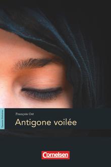 Espaces littéraires - Antigone voilée - Lektüre - B1-B1+