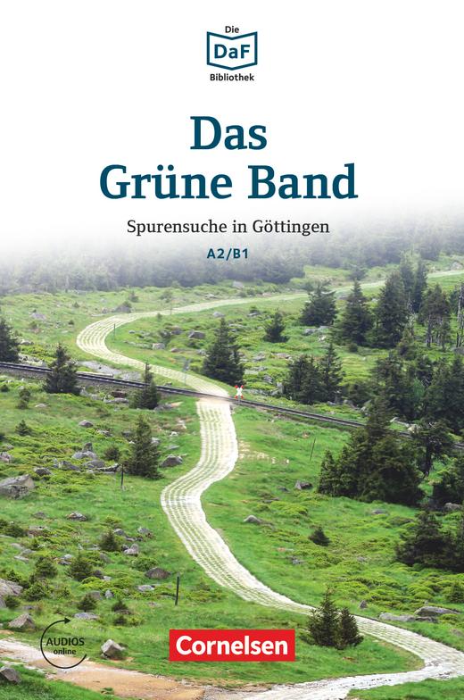 Die DaF-Bibliothek - Das Grüne Band - Spurensuche in Göttingen - Lektüre - A2/B1