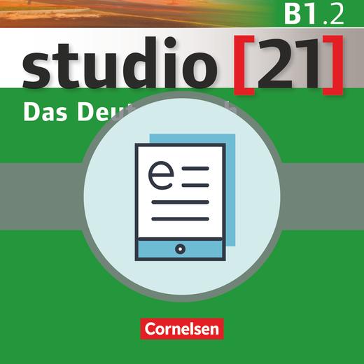 Studio [21] - Kurs- und Übungsbuch als E-Book - B1: Teilband 2