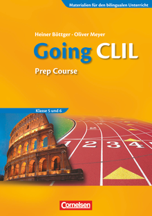 Materialien für den bilingualen Unterricht - Going CLIL - Prep Course - Workbook - 5./6. Schuljahr