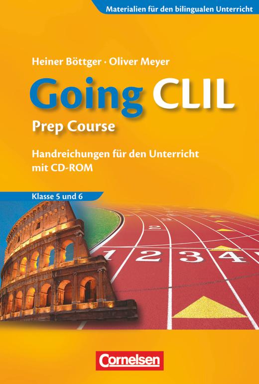 Materialien für den bilingualen Unterricht - Going CLIL - Prep Course - Handreichungen für den Unterricht - 5./6. Schuljahr