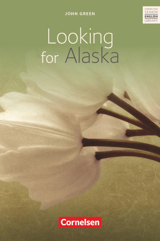 Cornelsen Senior English Library - Looking for Alaska - Textband mit Annotationen - Ab 10. Schuljahr