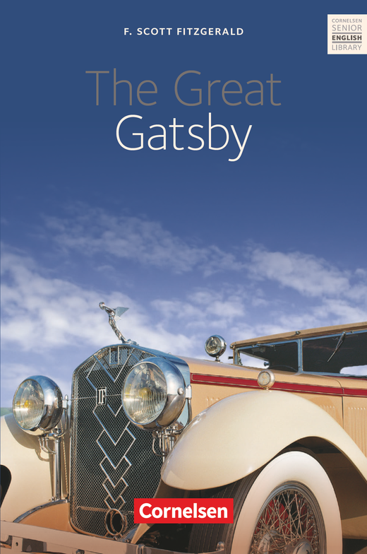 Cornelsen Senior English Library - The Great Gatsby - Textband mit Annotationen - Ab 11. Schuljahr