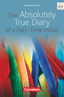 Cornelsen Senior English Library - The Absolutely True Diary of a Part-Time Indian - Textband mit Annotationen - Ab 10. Schuljahr