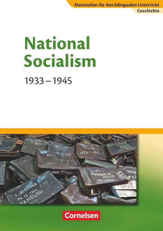 Materialien für den bilingualen Unterricht - National Socialism - 1933-1945 - Textheft - 8./9. Schuljahr