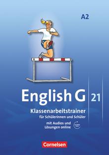 English G 21 - Klassenarbeitstrainer mit Audios und Lösungen online - Band 2: 6. Schuljahr