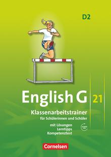 English G 21 - Klassenarbeitstrainer mit Lösungen und Audios online - Band 2: 6. Schuljahr