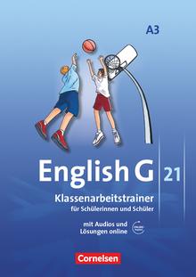 English G 21 - Klassenarbeitstrainer mit Audios und Lösungen online - Band 3: 7. Schuljahr
