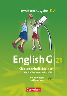 English G 21 - Klassenarbeitstrainer mit Lösungen und Audios online - Band 3: 7. Schuljahr