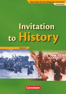 Materialien für den bilingualen Unterricht - Invitation to History - Volume 2 - From the End of the First World War to the Age of Globalization - Schülerbuch - Ab 8. Schuljahr