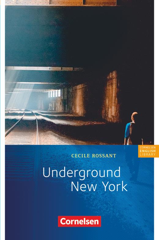 Cornelsen English Library - Underground New York - Lektüre zu English G 21 - 8. Schuljahr, Stufe 2