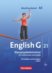 English G 21 - Klassenarbeitstrainer mit Audios und Lösungen online - Abschlussband 5: 9. Schuljahr - 5-jährige Sekundarstufe I