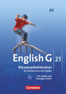English G 21 - Klassenarbeitstrainer mit Audios und Lösungen online - Band 5: 9. Schuljahr - 6-jährige Sekundarstufe I