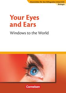 Materialien für den bilingualen Unterricht - Your Eyes and Ears - Windows to the World - Textheft - Ab 8. Schuljahr