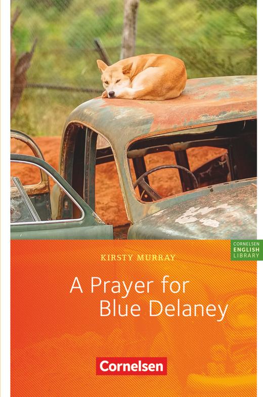 Cornelsen English Library - A Prayer for Blue Delaney - Lektüre zu English G 21 - 9. Schuljahr, Stufe 3