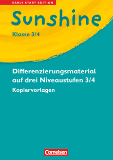 Sunshine - Kopiervorlagen zur Differenzierung auf drei Niveaustufen - Band 3/4: 3./4. Schuljahr