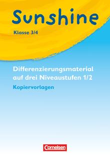 Sunshine - Kopiervorlagen zur Differenzierung auf drei Niveaustufen - Band 1/2: 3./4. Schuljahr
