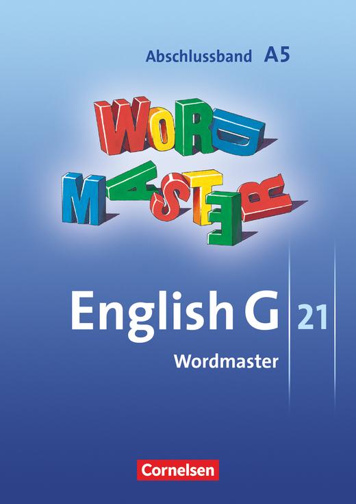English G 21 - Wordmaster - Abschlussband 5: 9. Schuljahr - 5-jährige Sekundarstufe I