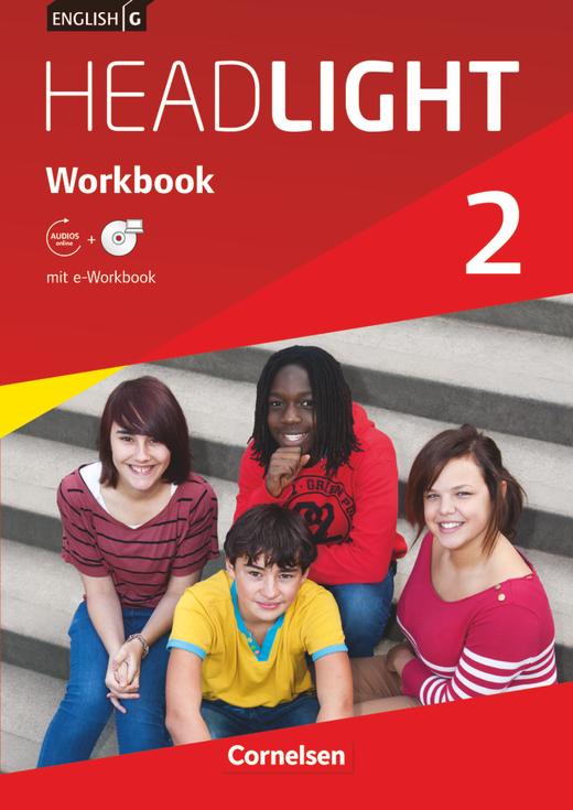 English G Headlight - Workbook mit CD-ROM (e-Workbook) und Audios online - Band 2: 6. Schuljahr