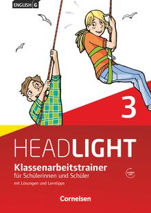 English G Headlight - Klassenarbeitstrainer mit Lösungen und Audios online - Band 3: 7. Schuljahr