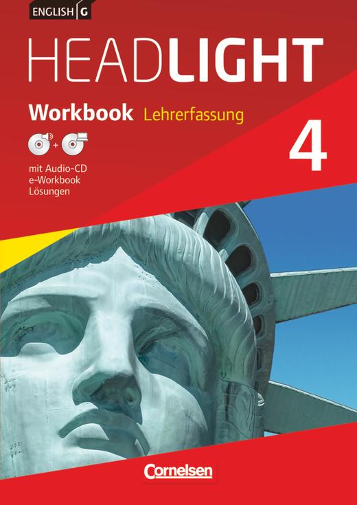 English G Headlight - Workbook mit Audio-CD und e-Workbook - Lehrerfassung - Band 4: 8. Schuljahr